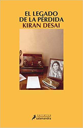 El_legado_de_la_perdida_Kiran_Desai