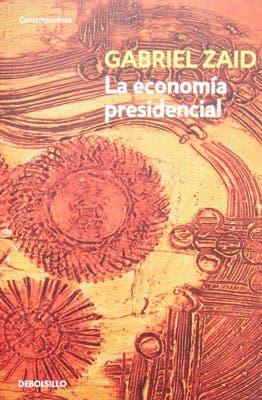 economia-gabriel-zaid-neoliberalismo